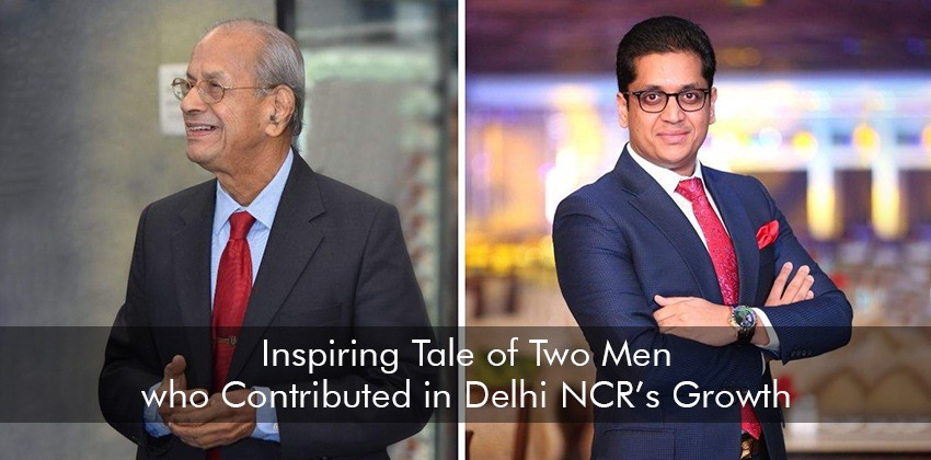 Inspiring Tale of Two Men who Contributed in Delhi NCR's Growth